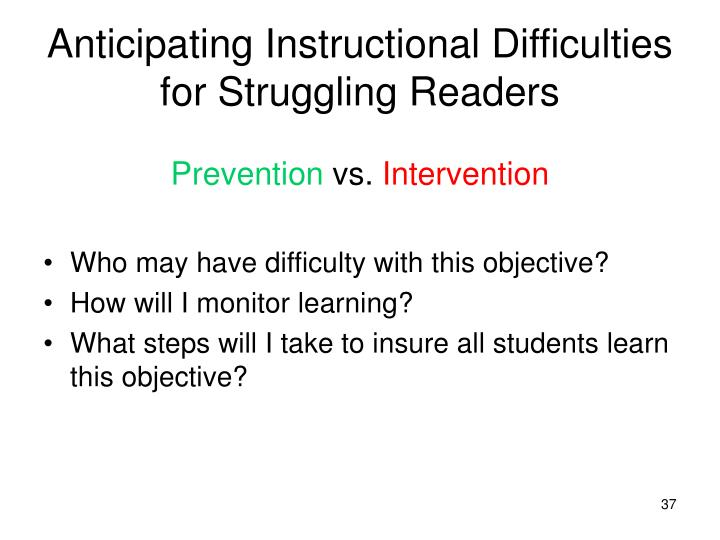 Anticipating Instructional Difficulties for Struggling Readers