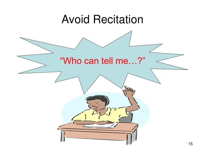 Avoid Recitation