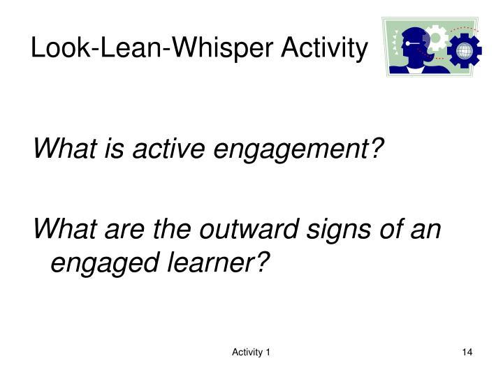 Look-Lean-Whisper Activity