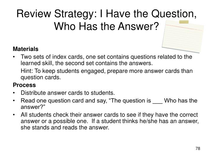 Review Strategy: I Have the Question, Who Has the Answer?