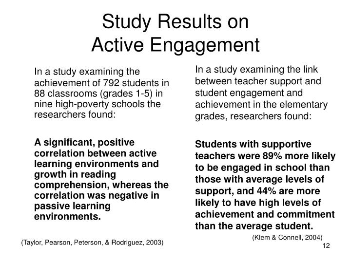 In a study examining the achievement of 792 students in 88 classrooms (grades 1-5) in nine high-poverty schools the researchers found: