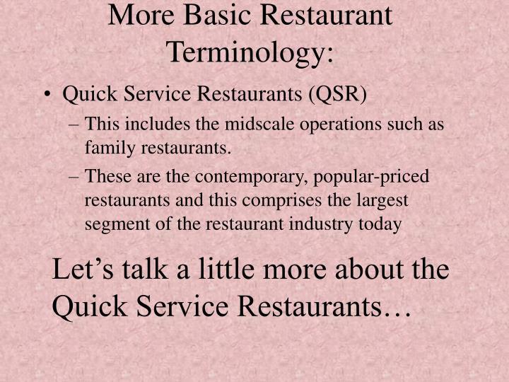 More Basic Restaurant Terminology:
