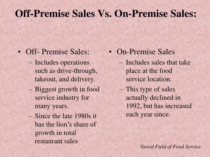 Off- Premise Sales:
