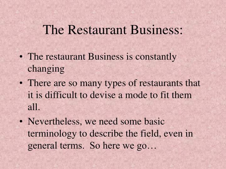 The Restaurant Business: