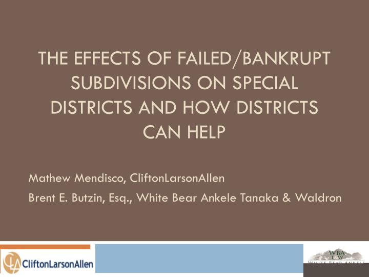 The effects of failed bankrupt subdivisions on special districts and how districts can help