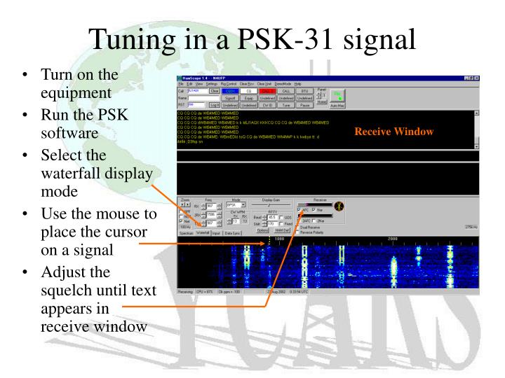 Tuning in a PSK-31 signal
