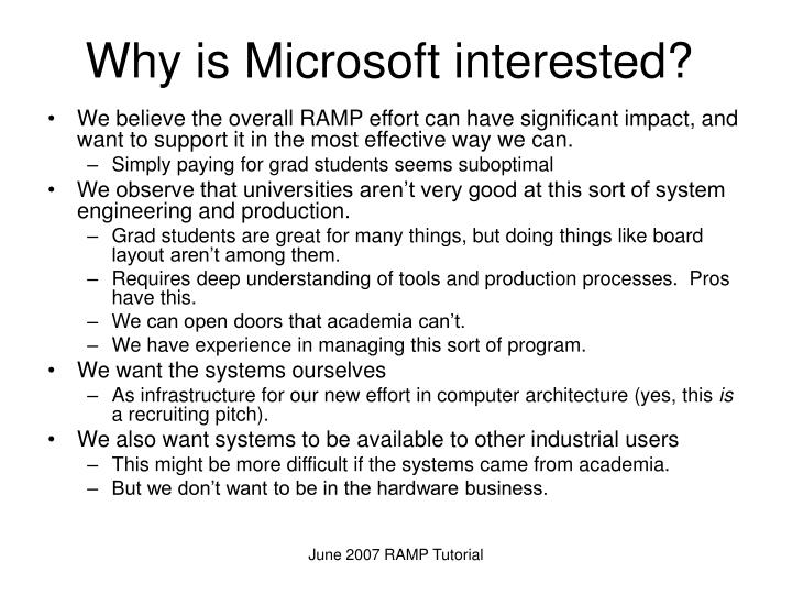 Why is Microsoft interested?