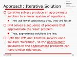 approach iterative solution