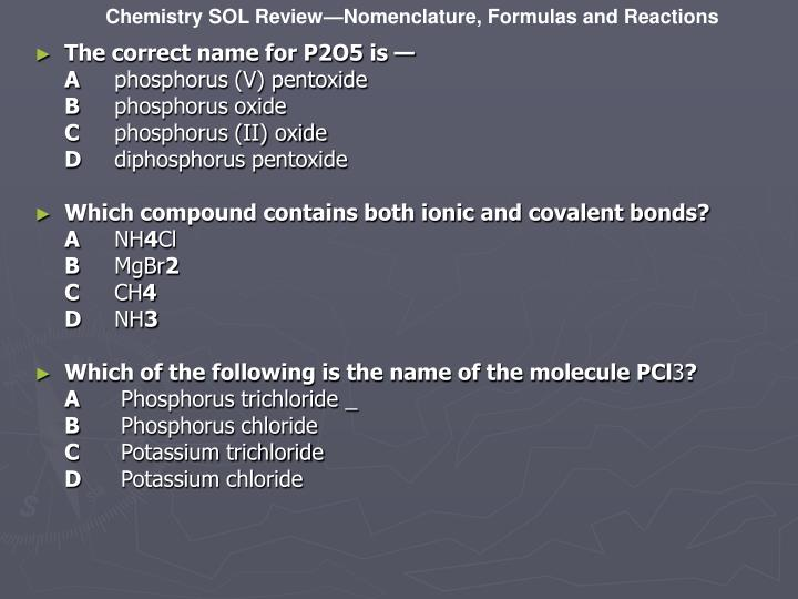 The correct name for P2O5 is —