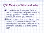 qss metrics what and why