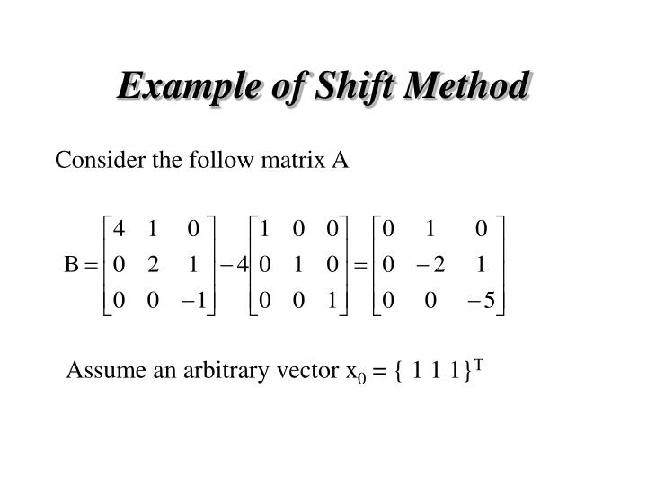 Example of Shift Method