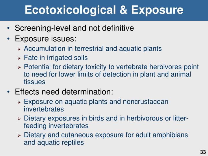 Ecotoxicological & Exposure