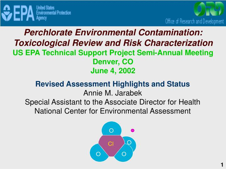 Perchlorate Environmental Contamination:  Toxicological Review and Risk Characterization