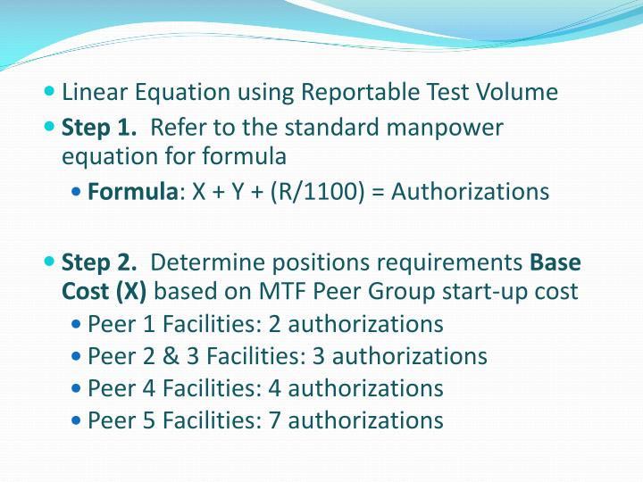 Linear Equation using Reportable Test Volume