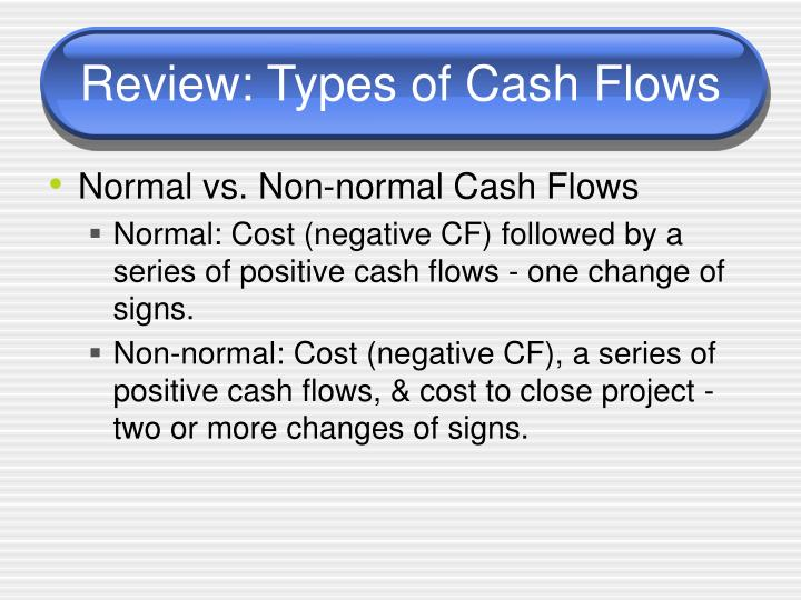 Review: Types of Cash Flows