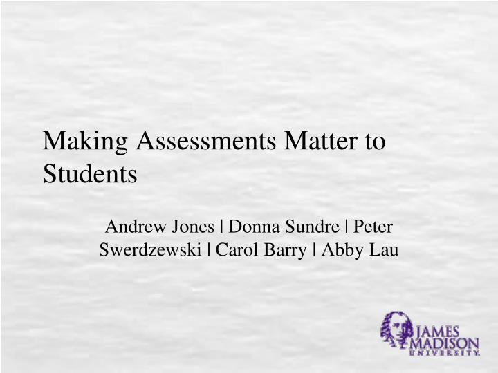 making assessments matter to students n.