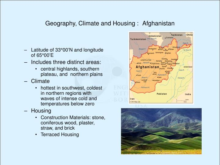 Geography, Climate and Housing :