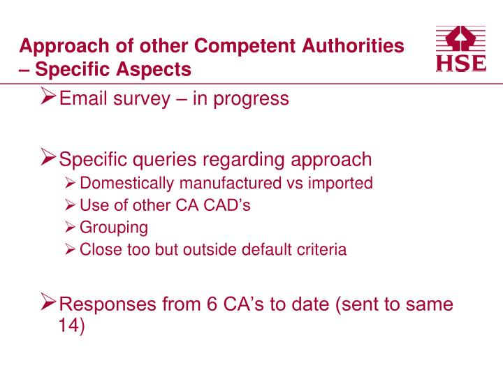 Approach of other Competent Authorities – Specific Aspects