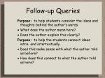 follow up queries