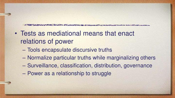 Tests as mediational means that enact relations of power