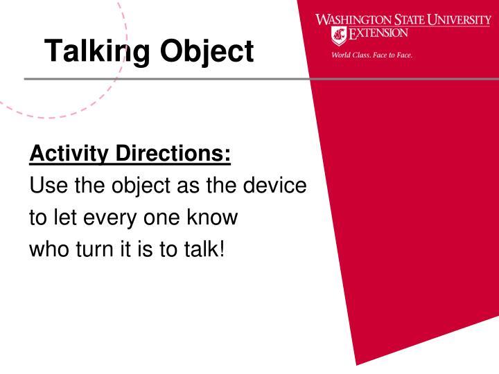 Talking Object