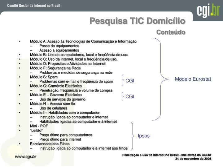 Pesquisa TIC Domicílio