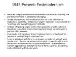 1945 present postmodernism