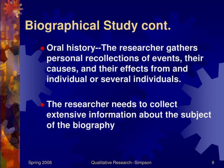 Biographical Study cont.