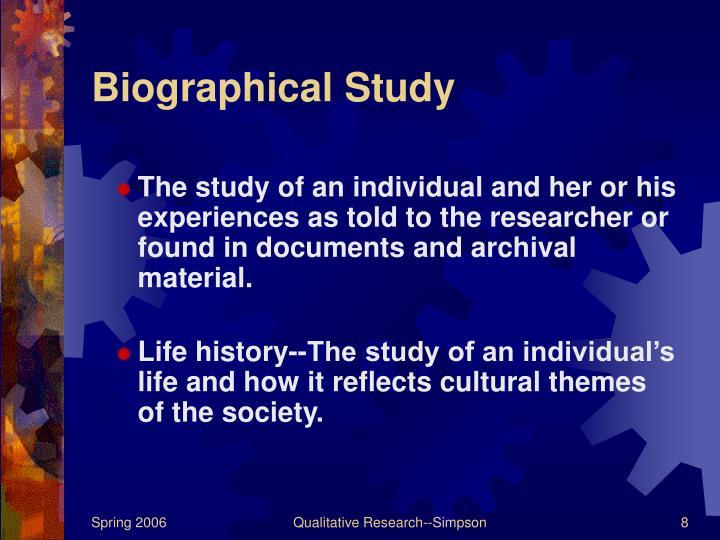Biographical Study