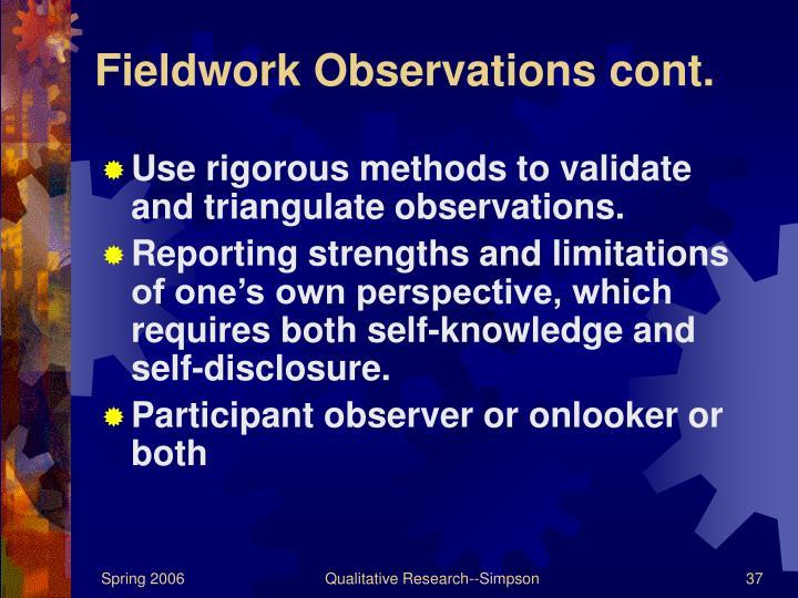 Fieldwork Observations cont.