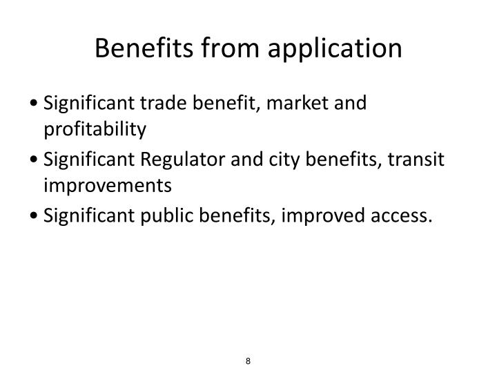 Benefits from application