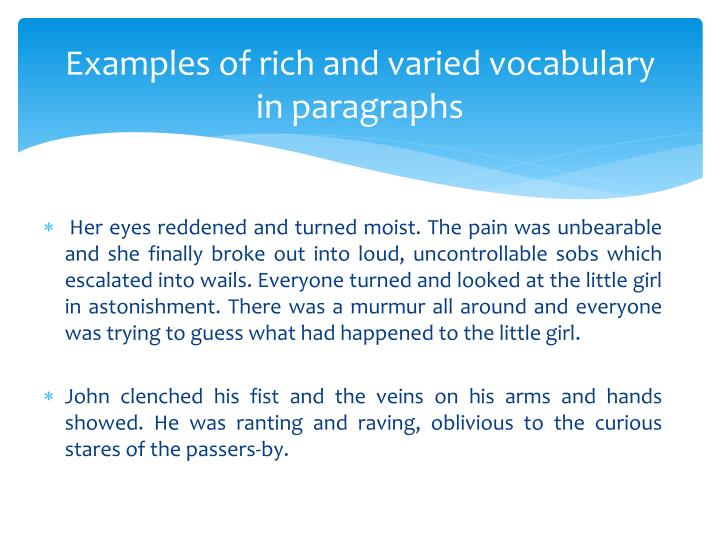 Examples of rich and varied vocabulary