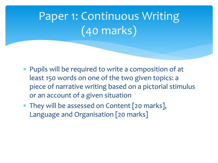 Paper 1: Continuous Writing