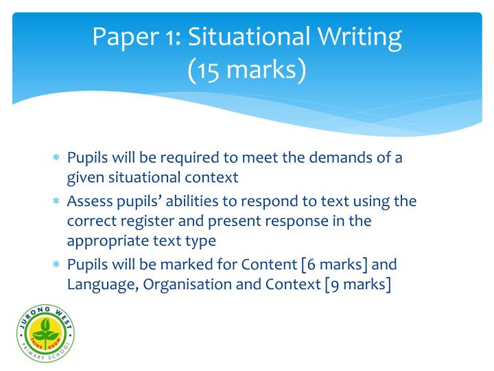 Paper 1 situational writing 15 marks