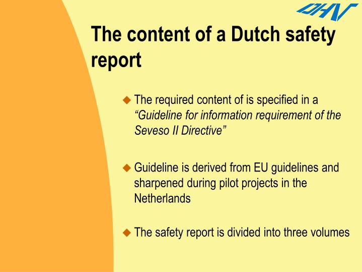 The content of a Dutch safety report