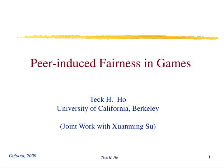Peer induced fairness in games