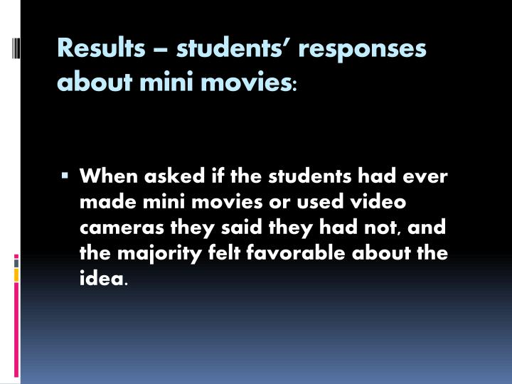 Results – students' responses about mini movies: