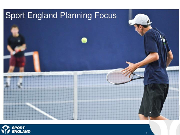 Sport England Planning Focus