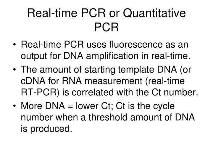 Real time pcr or quantitative pcr