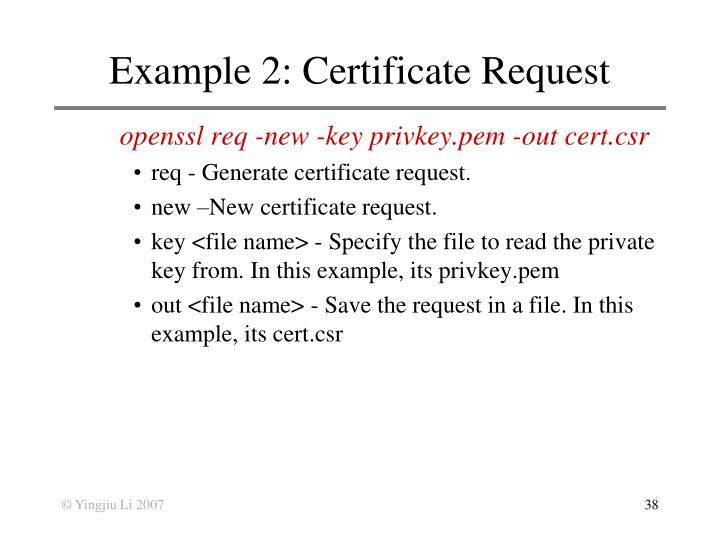 Example 2: Certificate Request