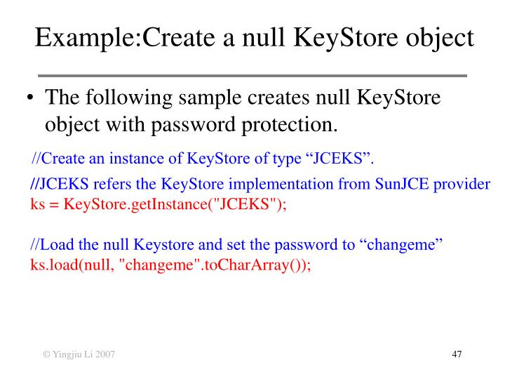 Example:Create a null KeyStore object