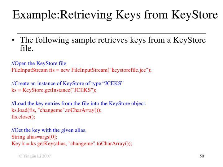 Example:Retrieving Keys from KeyStore