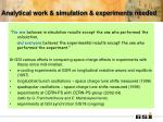 analytical work simulation experiments needed