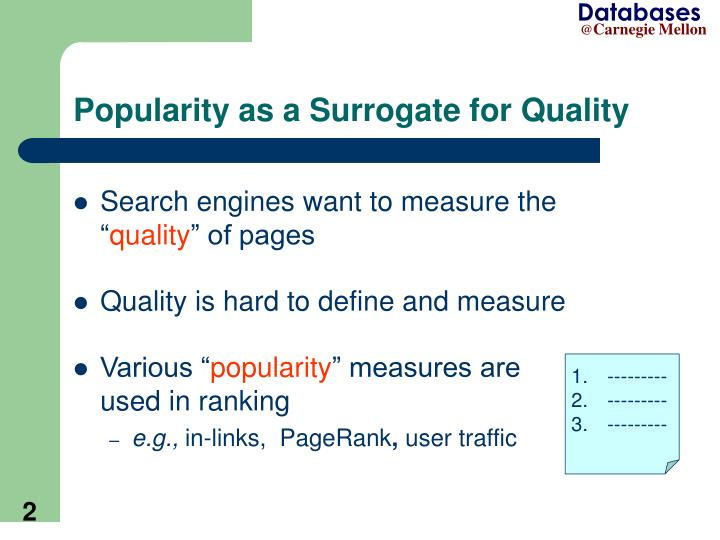 Popularity as a surrogate for quality