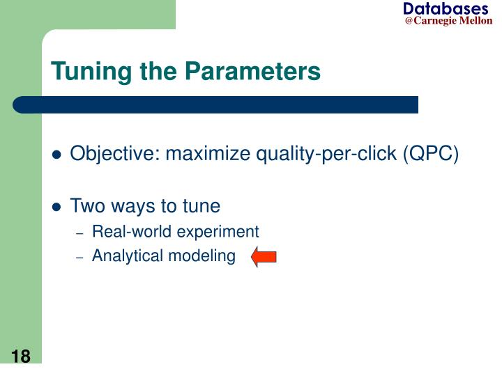 Tuning the Parameters