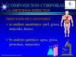 composicion corporal a metodos directos
