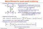 matrix element for quark quark scattering