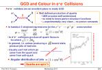 qcd and colour in e e collisions