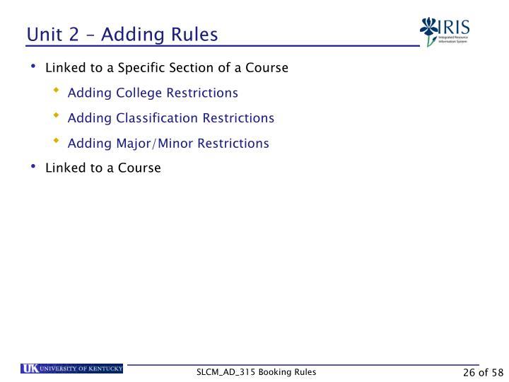 Unit 2 – Adding Rules
