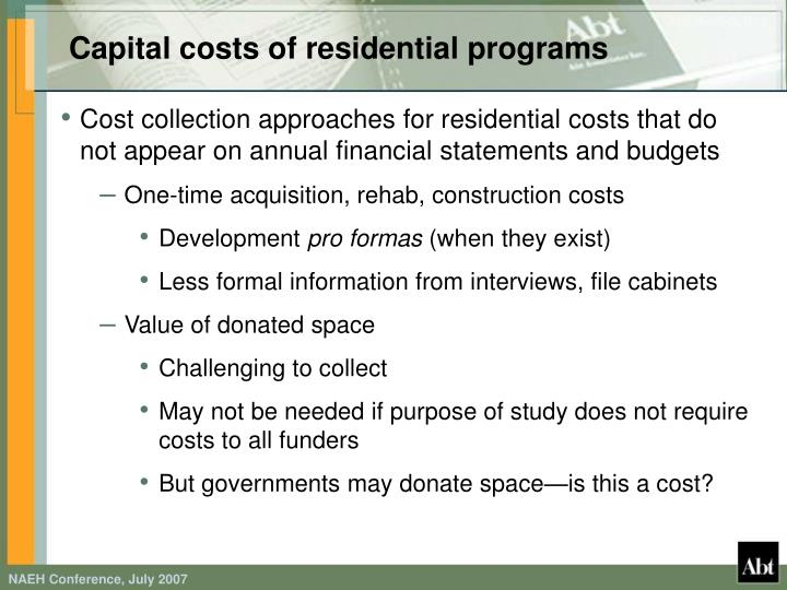 Capital costs of residential programs